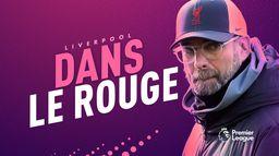 Liverpool, le champion en titre dans le rouge ? : Canal Football Club