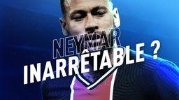 Neymar inarrêtable ? : Canal Football Club