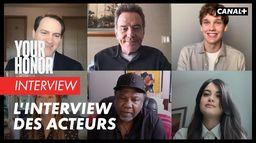 Your Honor - L'interview des acteurs