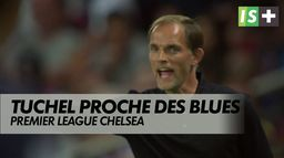 Tuchel proche des Blues : Premier League - Chelsea
