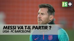 Le Barça peut-il garder Messi ? : Fc Barcelone - Mercato