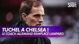 Thomas Tuchel nouvel entraîneur de Chelsea : Premier League