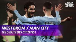 Le débrief de West Bromwich / Manchester City : Late Football Club