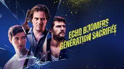 Echo Boomers - Génération sacrifiée