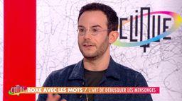Clément Viktorovitch : L'art de débusquer les mensonges