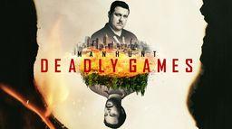 Manhunt : Deadly Games