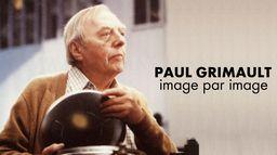 Paul Grimault image par image