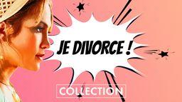Je Divorce !