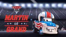 Cars Toon : Martin le Grand