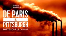 De Paris à Pittsburgh, lutte pour le climat