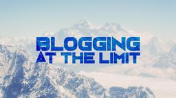 Blogging at the limit