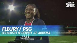 Les buts et le débrief de Fleury / PSG : D1 Arkema (J14)