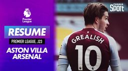 Le résumé d'Aston Villa / Arsenal : Premier League (J23)