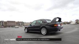 EVO 2 : la plus mythique des Mercedes