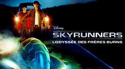 Skyrunners - L'Odyssée des Frères Burns
