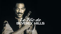 Saga Le Flic de Beverly Hills