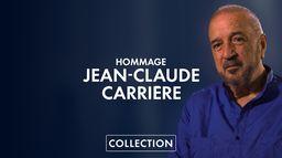 Hommage à Jean Claude Carrière