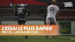L'essai le plus rapide de l'histoire de la Pro D2 ! : Late Rugby Club