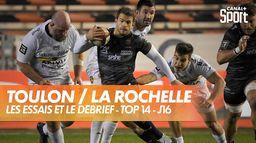 Les essais et le débrief de Toulon / La Rochelle : TOP 14