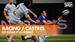 Les essais et le débrief de Racing / Castres : TOP 14