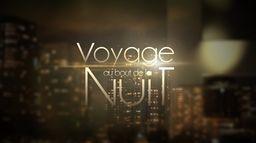 VOYAGE AU BOUT DE LA NUIT (2020-20 - Ép 746