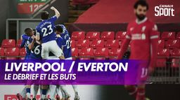 Le débrief de Liverpool / Everton : Premier League - 25ème journée