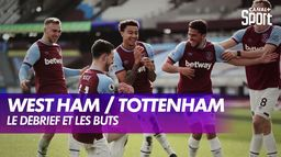 Le débrief de West Ham / Tottenham : Premier League - 25ème journée
