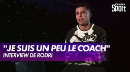 "Rodri : ""Sur le terrain, je suis un peu le coach"" - Interview : Premier League"