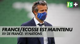 France / Écosse : le match maintenu : Rugby - VI Nations