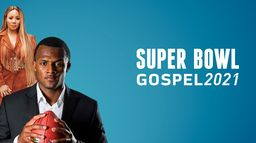 Annual Super Bowl Gospel Celebration