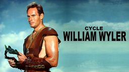 Cycle William Wyler