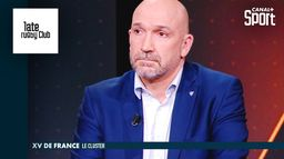 Cluster du XV De France : le coup de gueule de Richard Dourthe : Late Rugby Club