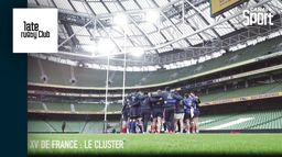 XV De France : le cluster : Late Rugby Club