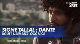 Signé Tallal : Dante (OGC Nice) : Ligue 1 Uber Eats