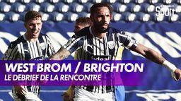 Le débrief de West Bromwich / Brighton : Premier League - 26ème journée