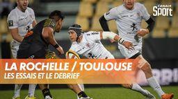 Les essais et le débrief de La Rochelle / Toulouse : TOP 14