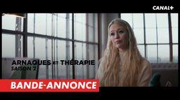 Arnaques et thérapie saison 2 - Bande-annonce