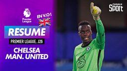 Le résumé de Chelsea / Manchester United en VO - Premier League (J26) : Premier League