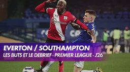 Les buts et le débrief de Everton / Southampton - Premier League : Premier League