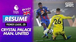 Le résumé de Crystal Palace / Manchester United en VO - Premier League : Premier League