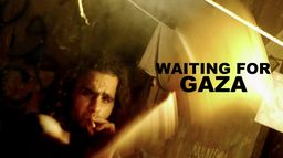 Waiting For Gaza