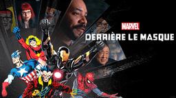 Marvel : Derrière le masque
