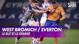 Le but et le débrief de West Bromwich / Everton : Premier League
