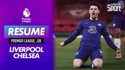 Le résumé de Liverpool / Chelsea - Premier League (J26) : Premier League