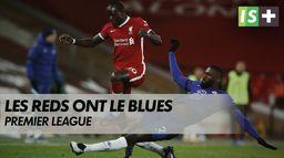 Les Reds ont le Blues : Premier League
