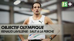 Objectif Olympique pour Lavillenie : JO
