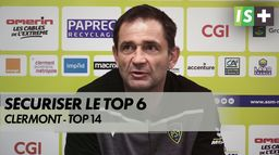 L'objectif de Clermont : sécuriser le Top 6 : Top14
