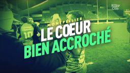 Le résumé de Montpellier / Clermont : Canal Rugby Club