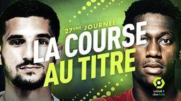 Course au titre : qui sera champion de France ? : Canal Football Club