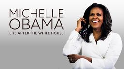 Michelle Obama : Life After the White House